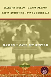 Names I Call My Sister: Stories