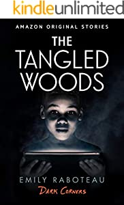 The Tangled Woods (Dark Corners collection)