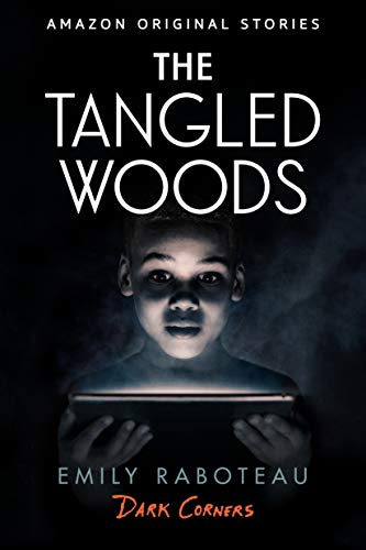 The Tangled Woods (Dark Corners collection) ()