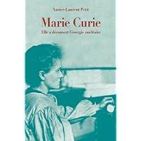 Marie Curie : Elle a découvert l'énergie nucléaire