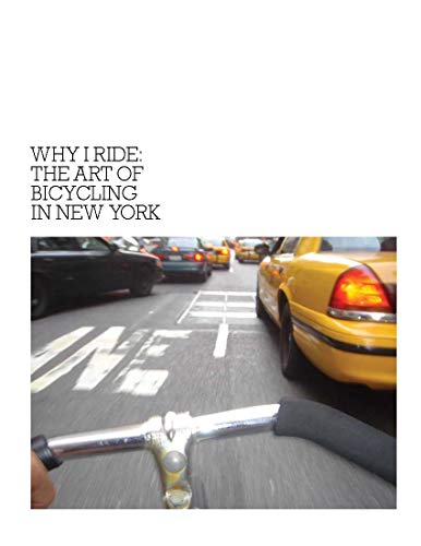 Pdf Outdoors Why I Ride: The Art of Bicycling in New York