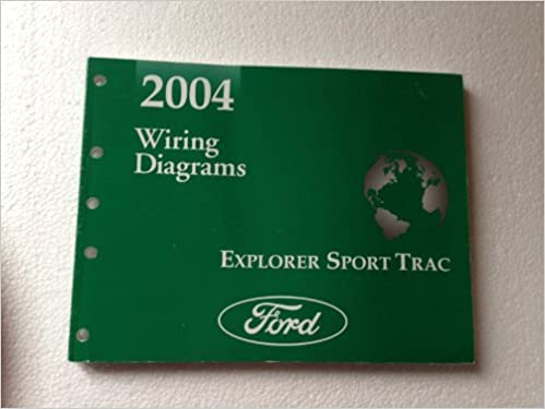 2004 ford explorer sport trac wiring diagrams: ford motor company:  amazon com: books
