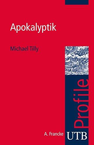 Apokalyptik (utb Profile, Band 3651)