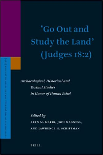 Book Go Out and Study the Land (Judges 18:2) (Supplements to the Journal for the Study of Judaism)