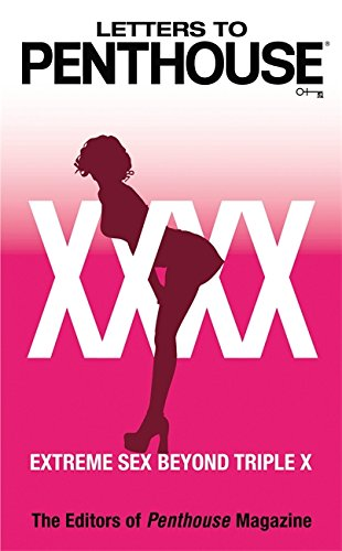 Letters to Penthouse xxxx: Extreme Sex Beyond Triple X
