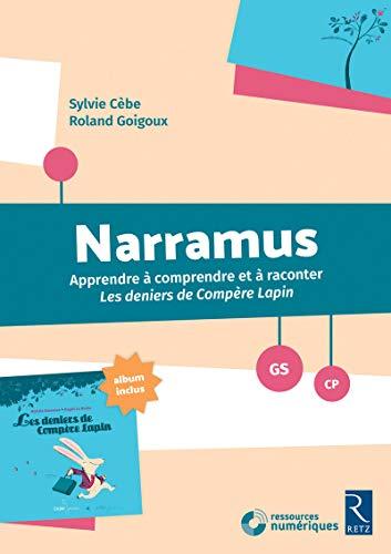 Narramus : Les deniers de Compère Lapin (+ album et CD-Rom)