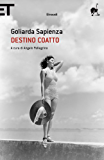 Destino coatto (Super ET) (Italian Edition)