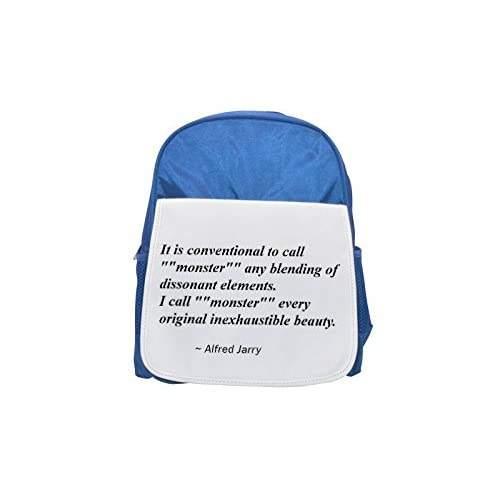 """'It is Conventional to Call """""""" Monster """""""" Any Blending of dissonant Elements. I Call """""""" Monster """"Every Original inexhaustible beauty. Printed Kid 's Blue Backpack, Cute de mochilas, Cute Sma"""