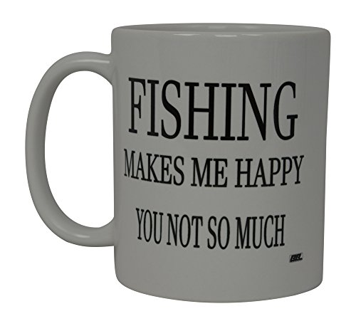 Rogue River Coffee Mug Fishing Makes Me Happy You Not So Much Fish Novelty Cup Great Gift Idea For Men Him Dad Grandpa ()