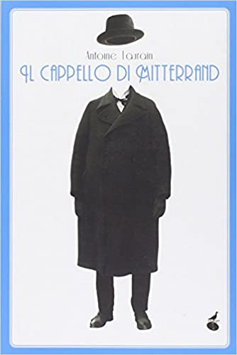 Amazon.it  Il cappello di Mitterand - Antoine Laurain 8ff0fe66daa1