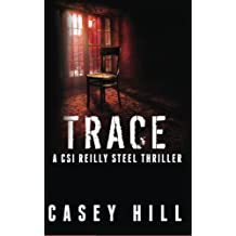 Trace: CSI Reilly Steel (Volume 6)