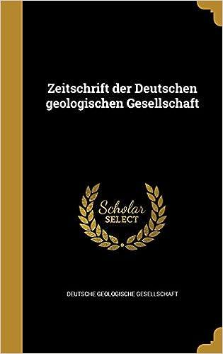 Book Zeitschrift Der Deutschen Geologischen Gesellschaft (Middle High German Edition)