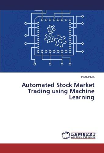 Automated Stock Market Trading using Machine Learning