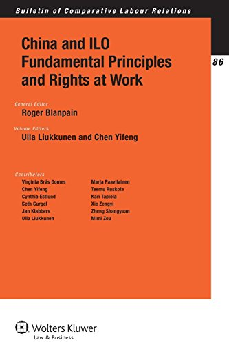 China and ILO Fundamental Principles and Rights at Work (Bulletin of Comparative Labour Relations)