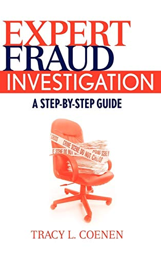 Expert Fraud Investigation: A Step-by-Step Guide (2009 White Computers)