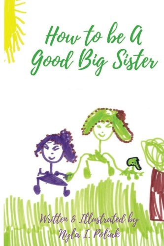 Read Online How to be a Good Big Sister (How to be Awesome) (Volume 1) pdf epub