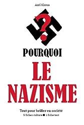 Pourquoi le nazisme ? - Tout pour briller en société