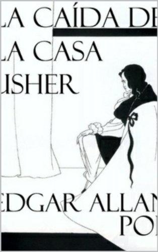 La caída de la Casa Usher (Spanish Translation) (Spanish Edition)