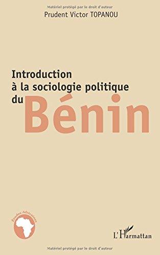 Introduction a la sociologie politique du Benin  [Topanou, Victor] (Tapa Blanda)