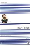 Dark Blue: Color Me Lonely (Truecolors Book 1)