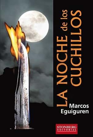 La noche de los cuchillos (Spanish Edition) - Kindle edition ...