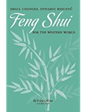 Small Changes, Dynamic Results!: Feng Shui for the Western World
