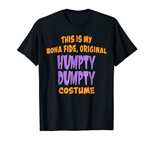 Bona Fide Original Humpty Dumpty Costume Last Minute Shirt]()