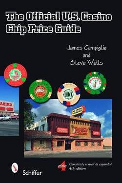 James Campiglia: The Official U.S. Casino Chip Price Guide (Paperback - Revised Ed.); 2008 Edition
