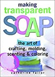 Making Transparent Soap