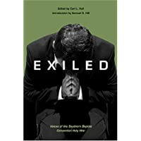 Exiled: Voices of the Southern Baptist Convention Holy War