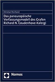 Das Paneuropaische Verfassungsmodell Des Grafen Richard N. Coudenhove-Kalergi
