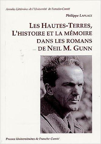 Download Les Hautes-Terres, l'histoire et la mémoire dans les romans de Neil M. : Gunn pdf