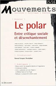 """Afficher """"Mouvements (Paris. 1998) n° 15/16<br /> Le polar"""""""