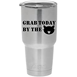 "Grab Today By The Pussy Funny YETI Tumbler PREMIUM Decal 3"" Black | Yeti Decal | Tumbler | Trump | MAGA | Cat | Coffee Mug Macbook Tablet Laptop Ipad |"