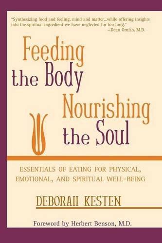 Read Online Feeding the Body, Nourishing the Soul PDF