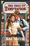 img - for The Trail To Temptation book / textbook / text book