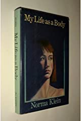 My Life As a Body Hardcover