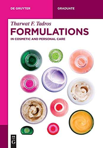 Formulations: In Cosmetic and Personal Care (de Gruyter Textbook)