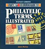 img - for Philatelic Terms Illustrated book / textbook / text book
