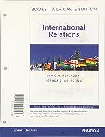 International Relations, Books a la Carte Edition (11th Edition)