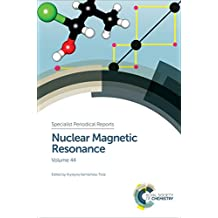 Nuclear Magnetic Resonance: Volume 44 (Specialist Periodical Reports)