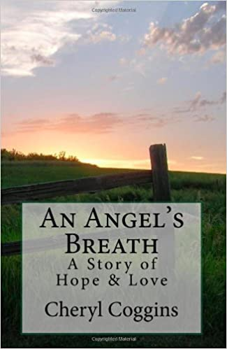 An Angels Breath: A Story Of Hope And Love