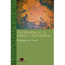 Globalização e espaço geográfico (Portuguese Edition)