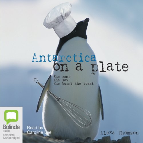 Antarctica on a Plate by Bolinda Publishing Pty Ltd
