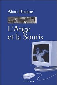 L'ange et la souris par Alain Buisine
