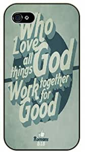 Who love God, all things work together for good - Romans 8:18 - Bible verse iPhone 4 / 4s black plastic case / Christian Verses