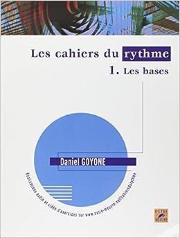 Les Cahiers du rythme - Vol. 1 : Les bases