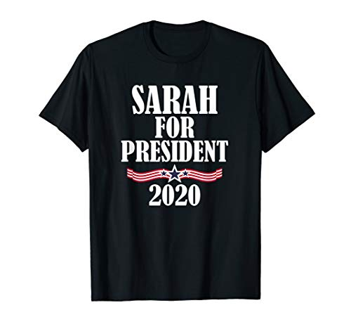 Sarah For President 2020 Funny Personalized T-Shirt Gift
