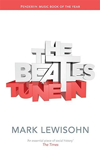The Beatles - All These Years by Mark Lewisohn (2013-10-10)