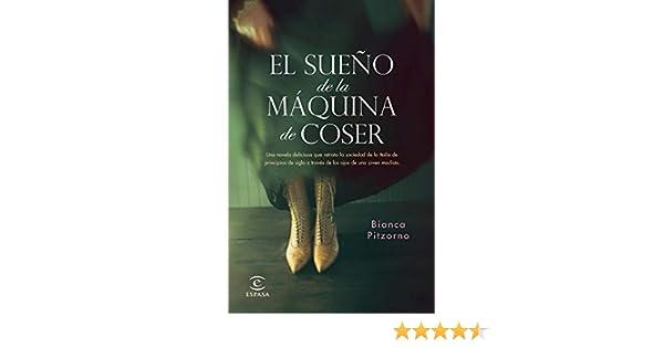 El sueño de la máquina de coser (Espasa Narrativa): Amazon.es ...